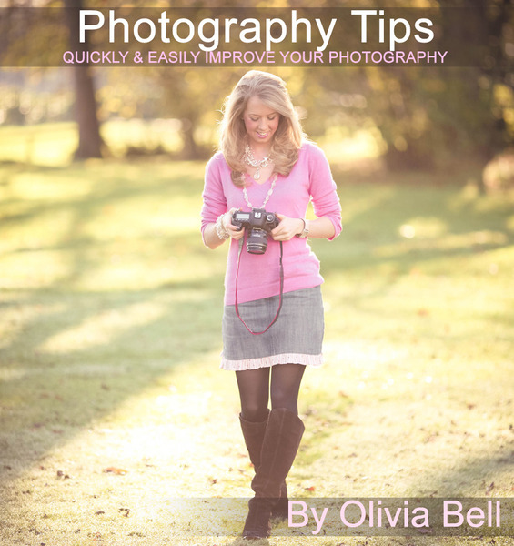 Photography Tips by Olivia Bell